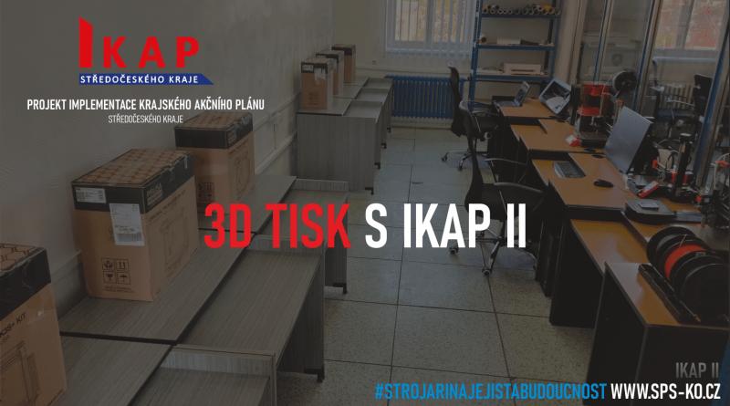 3D tisk s IKAP II - Průša MK3s+